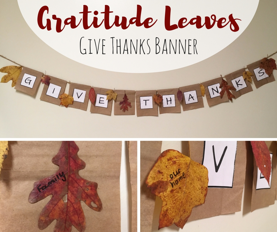 Gratitude Leaves And Paper Bag Give Thanks Banner Creative Little Explorers