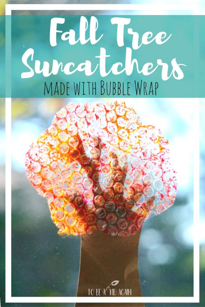 Make a fall tree out of bubble wrap. Makes a beautiful suncatcher! Can also make a tree for every season