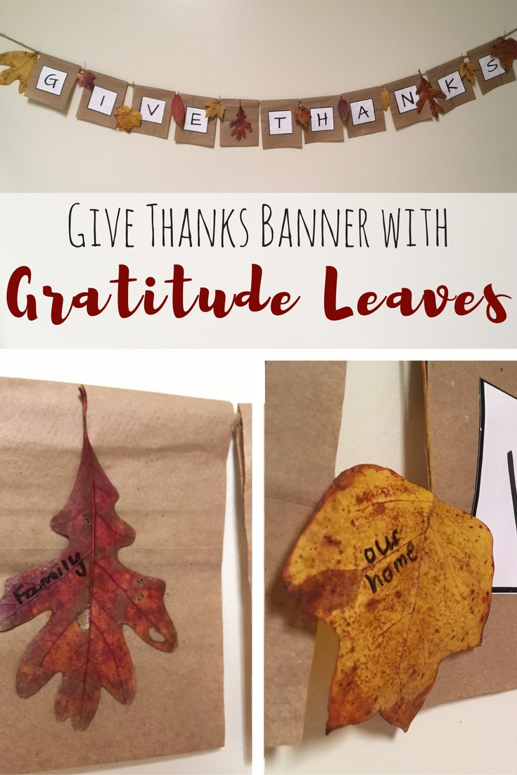 Gratitude Leaves and Give Thanks Banner