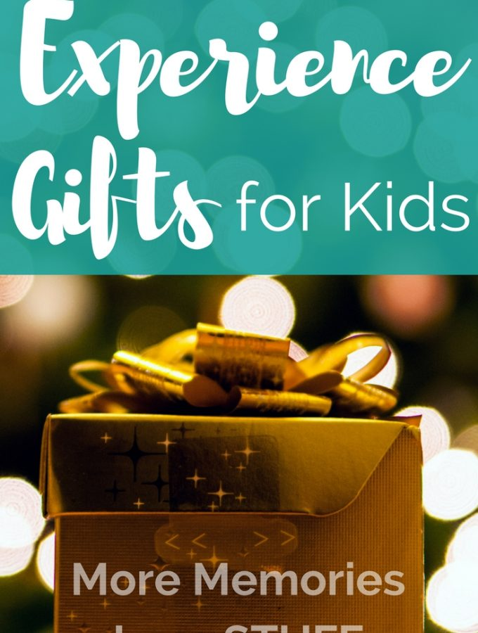 Give Kids Experience Gifts: More Memories, Less Stuff