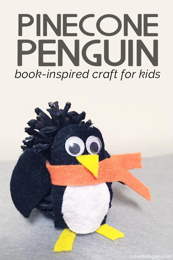 Pinecone Penguin Craft for Kids